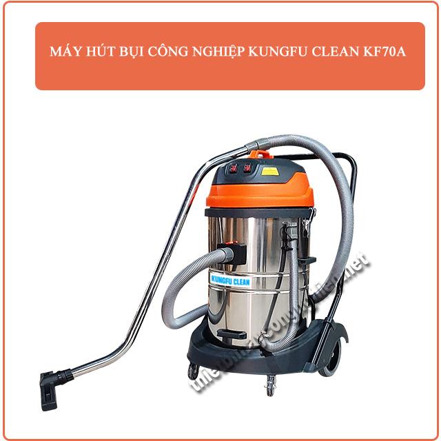máy hút bụi công nghiệp Kung Clean KF70A