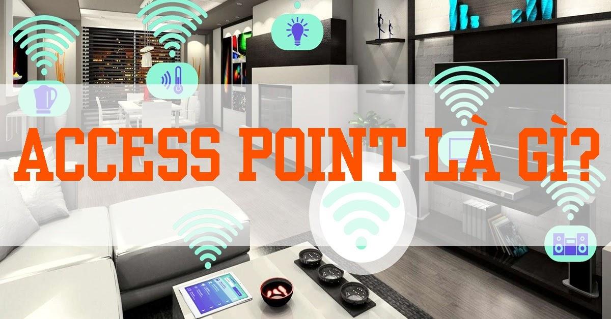 access point là gì