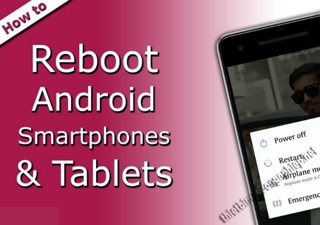 reboot android là gì